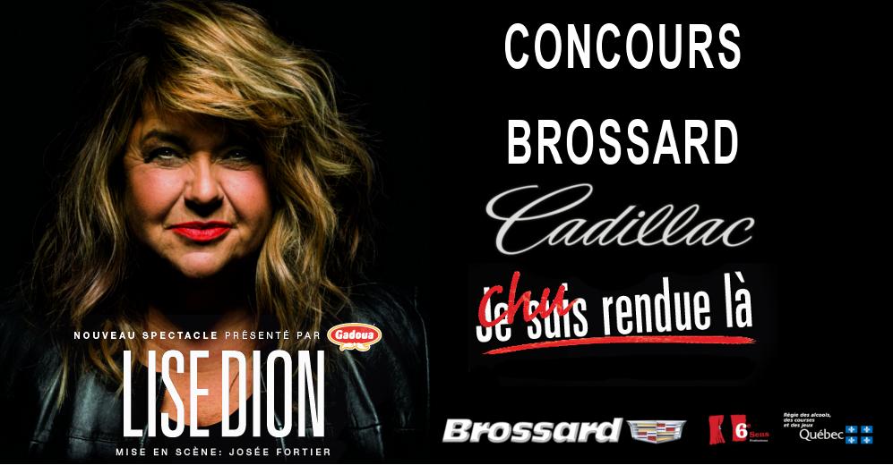 Concours Brossard Cadillac, Chu rendue là!